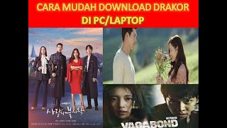 CARA MUDAH DOWNLOAD DRAKOR DI PC/LAPTOP