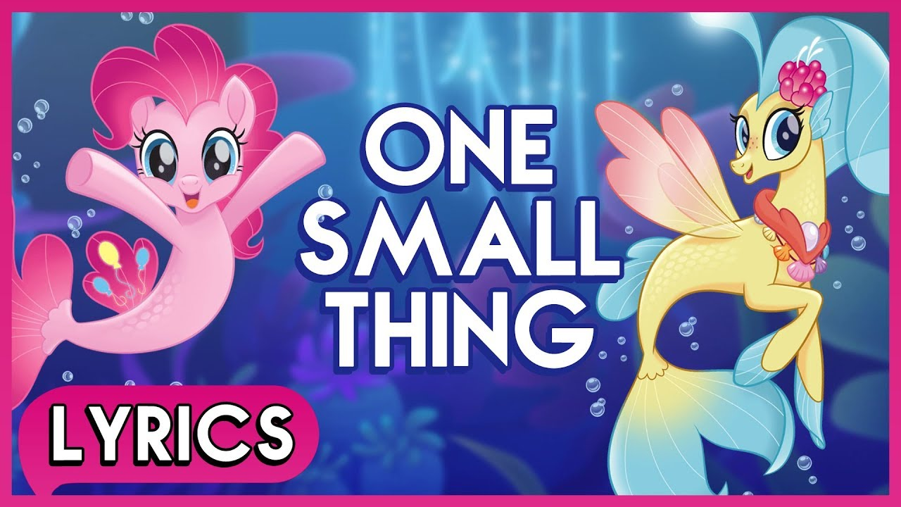 Pinkie Pie   Princess Skystar - One Small Thing (Lyrics) - My Little ... aa82e7584a