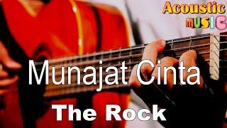 The rock - Munajat Cinta (Acoustic Karaoke)