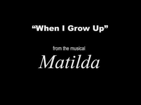 "When I Grow Up - from ""Matilda"" (Lyrics)"
