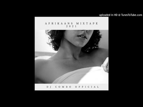 Afrikaans Mixtape 2021 (Mixed By Dj Combo Official)