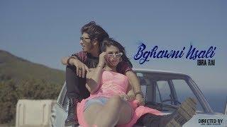 Ibra Ray - Bghawni Nsali (Exclusive Music Video 2019) | إبرا الراي - بغاوني نسالي