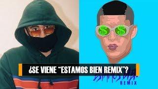 Estamos Bien Remix Bad Bunny Y DJ Luian Juntos Nuevamente SeveNTrap
