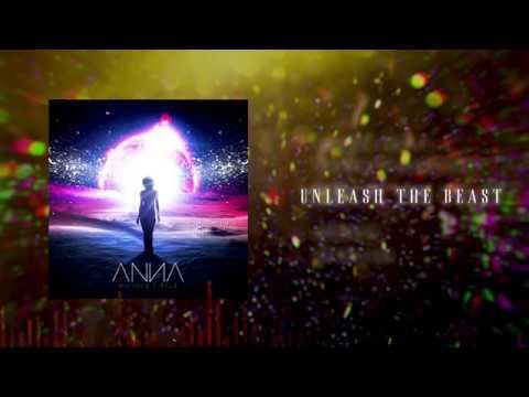ANNA - Unleash The Beast (Audio)