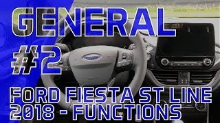 FORD FIESTA ST LINE 2018 - FUNCTIONS ▹ GENERAL #2 ▸ EASTVIDS