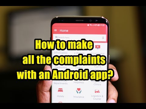 How to make all the complaints with an Android app?