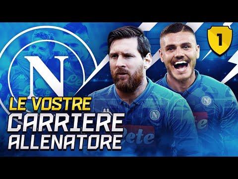 MESSI E ICARDI AL NAPOLI!! LE VOSTRE CARRIERE ALLENATORE EP.1