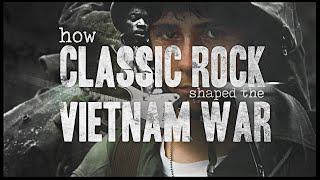 How Classic Rock Shaped the Vietnam War (Part 2)