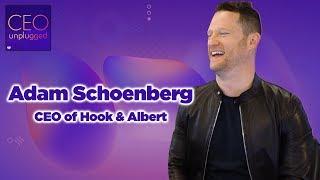 Adam Schoenberg of Hook & Albert | CEO Unplugged