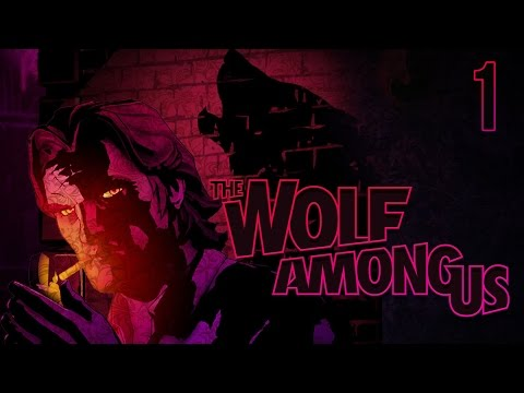 A FAIRYTALE - The Wolf Among Us Ch.1 Pt.1