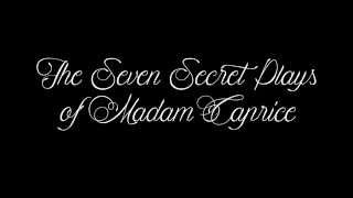 The Seven Secret Plays of Madam Caprice [TRAILER]