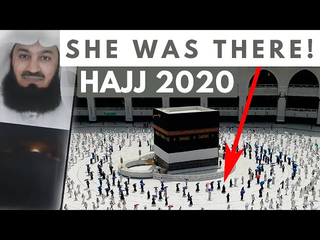 SHE WAS RIGHT THERE! Hajj 2020 - The Fortunate Few I - Mufti Menk