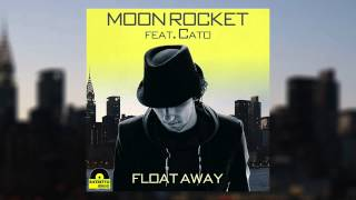 Moon Rocket feat. Cato - Float Away (Extended Mix)
