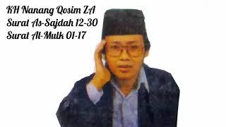 Tilawatil Qur\x27an Merdu KH Nanang Qosim ZA Surat As-Sajdah 12-30 \\u0026 Al-Mulk 01-17