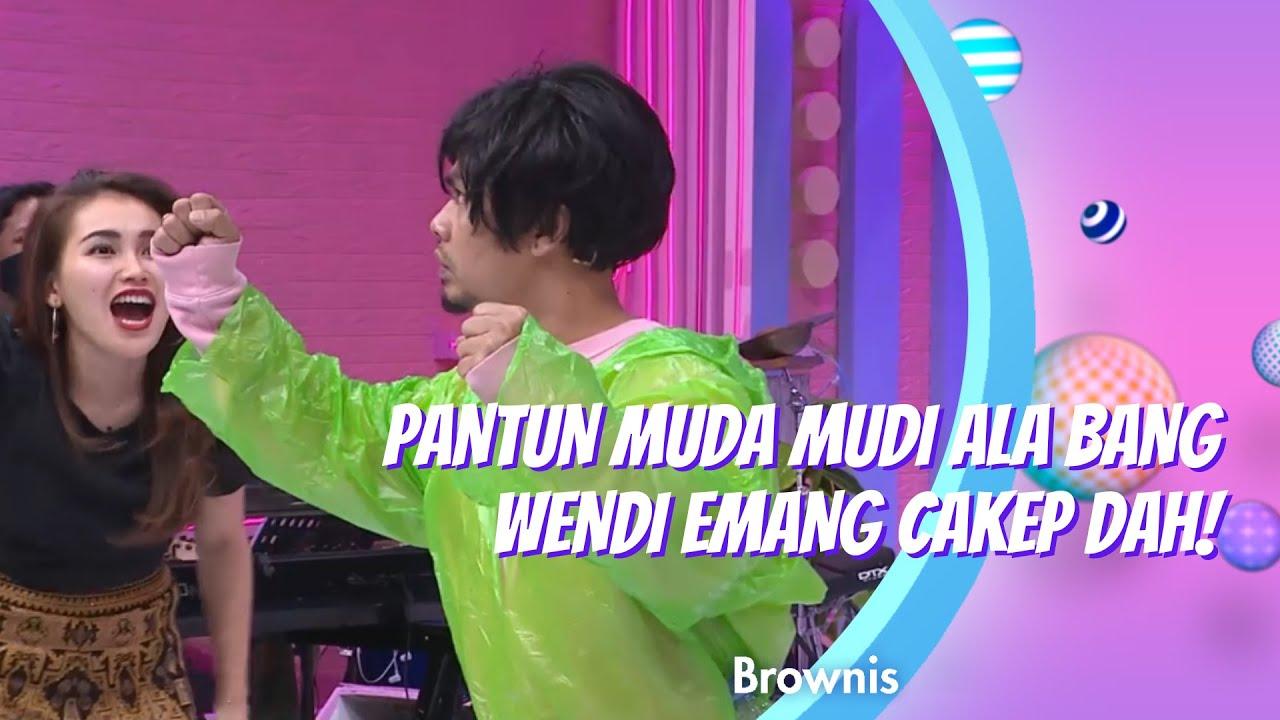 PANTUN MUDA-MUDI ALA BANG WENDI! CAKEPP! | BROWNIS (11/11 ...