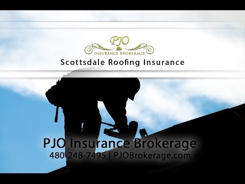 Scottsdale Roofing Insurance By PJO Brokerage