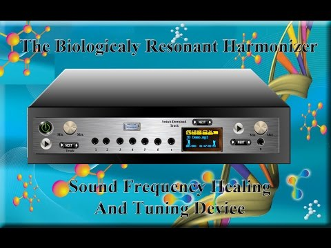 Biologically Resonant Harmonizer , Sound Frequency Healing Device