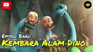 Video Episod Terbaru! Upin & Ipin Musim 11 - Kembara Alam Dino download MP3, 3GP, MP4, WEBM, AVI, FLV November 2017