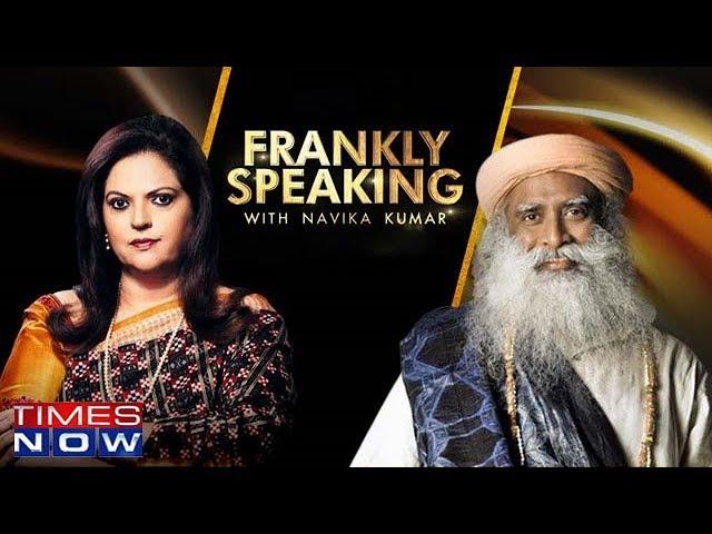 Frankly Speaking with Sadhguru Jaggi Vasudev | Full Exclusive Interview