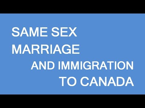 Same Sex Marriage. Immigration To Canada. LP Group