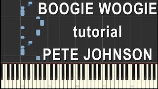 Boogie Woogie Piano Tutorial - Pete Johnson Blues Legend