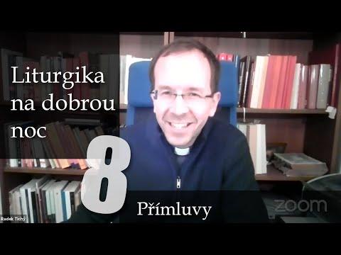 8. Breviář: Prosby a orace | Přímluvná modlitba