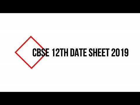 CBSE Class 12 Date Sheet 2019 | cbse.nic.in