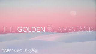 2020.10.18 | The Golden Lampstand Part 2 | Pastor Steven