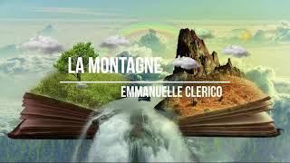 LA MONTAGNE - Poésie Version Vocale, Poème En Musique