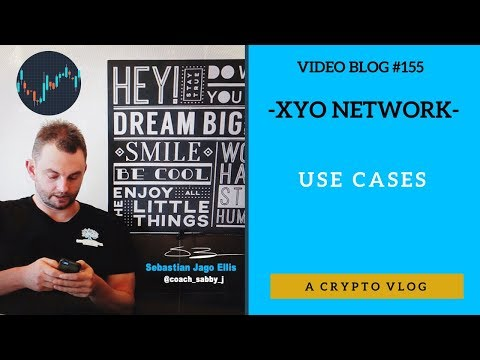 [Video Blog #154] - XYO Network - Use Cases (crypto)