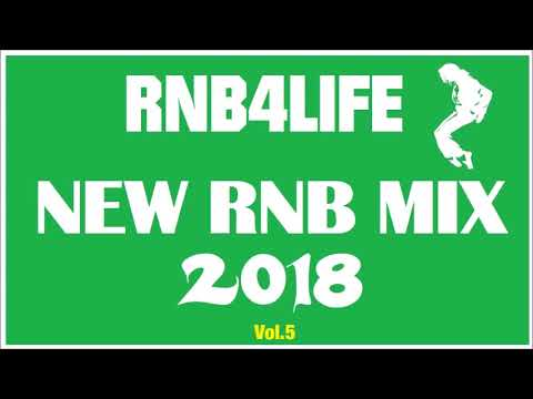 🔥BEST MIX 2018 RNB & HIP HOP SONG R&B MIX 2018🔥