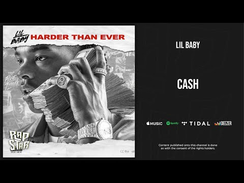 Lil Baby - Cash (Harder Than Ever)