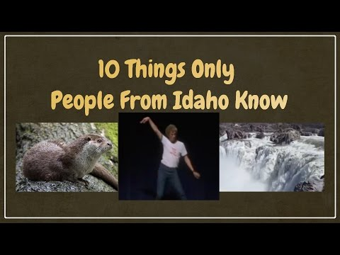 10 Things Only People in Idaho Know