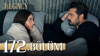 Emanet 172. Bölüm | Legacy Episode 172