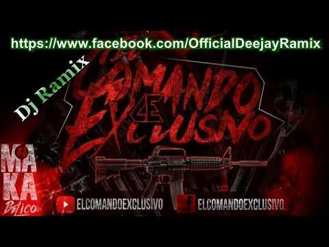 El Comando Exclusivo Mix By Dj Ramix