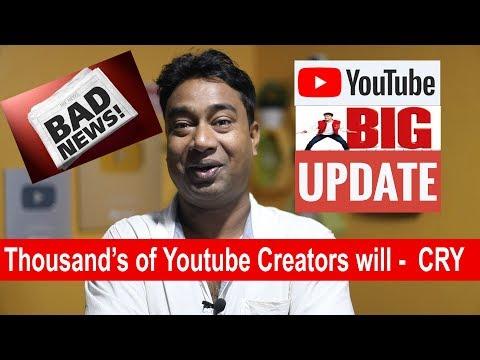 New YouTube Update : BAD NEWS आज बर्बाद हो गए हज़ारों Youtubers !!
