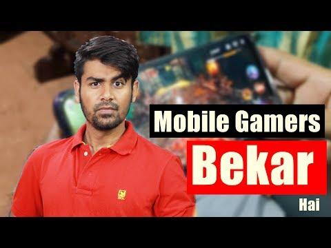 Mobile Gamers Gareeb Hai ?   Mobile Gamer Vs Pc Gamer