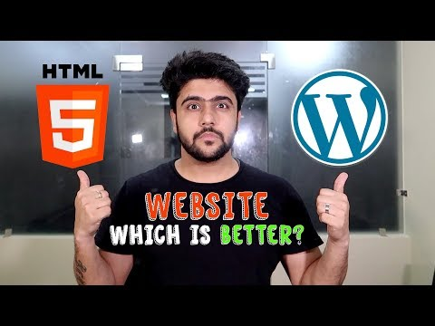 Website on HTML or Wordpress | Which is Better?
