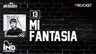 13. Mi fantasía - Nicky Jam ft Messiah (Álbum Fénix)