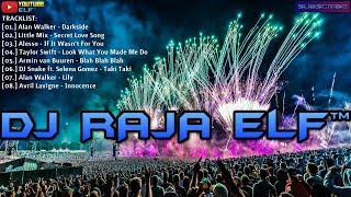 DARKSIDE ALAN WALKER REMIX 2019 DJ RAJA ELF™ BATAM ISLAND