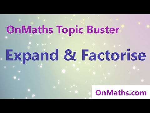 Expand and Factorise - Revise Grade 4/5 - GCSE Maths Topic Revision (OnMaths.com)
