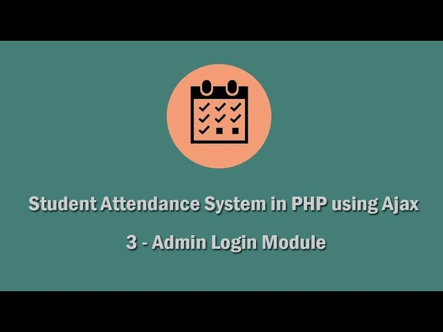 Student Attendance System in PHP using Ajax - 3 - Admin Login