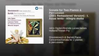 Sonata for Two Pianos & Percussion (2001 Remastered Version) : I. Assai lento - Allegro molto