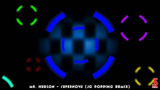 16. Mr Hudson Ft. Kanye West - Supernova (JG Popping Remix) | HQ | Animation Of The Week