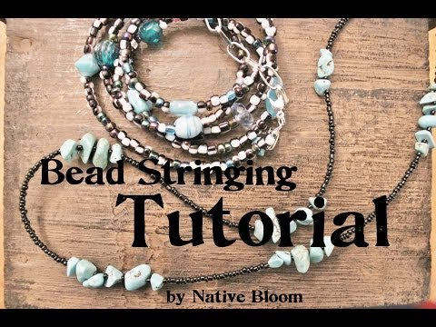 Beginners Bead Stringing Tutorial