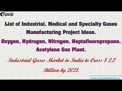 List of Industrial, Medical and Specialty Gases Manufacturing Project Ideas.