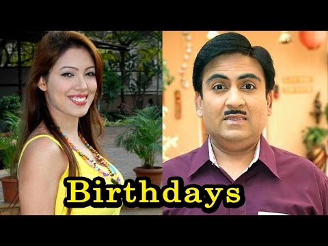 Birthdays Of Tarak Mehta Ka Ooltah Chashmah Actors
