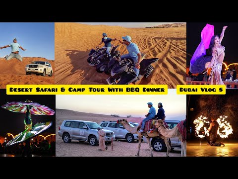 Dubai Vlog | Desert Safari & Camp Tour With BBQ Dinner | Dune Bashing | Uttarakhandi Bharat Vlogs