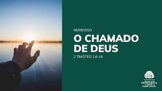 O Chamado de Deus - Culto - 06/09/2020