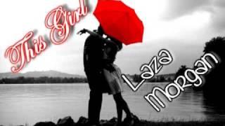 Laza Morgan - This Girl [Lyrics + Download]